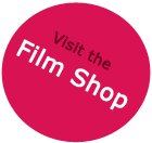 Visit the film shop