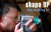 the making of shape UP